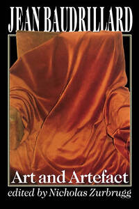 Jean Baudrillard, Art and Artefact, Zurbrugg, Nicholas, Good Condition Book, ISB
