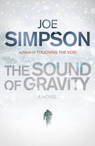 The Sound of Gravity, Simpson, Joe, Used; Good Book