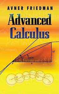 Advanced Calculus, Friedman, Avner, New Book