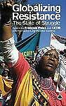 Globalizing Resistance: The State of Struggle by CETRI, Francois Polet...
