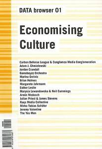 Economising Culture On the (Digital) Culture Industry by Lewin, Anya ( Author )