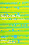 Graphical Models – Foundations of Neural Computation, Michael I Jordan