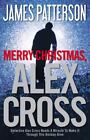 Merry Christmas, Alex Cross by James Patterson (2012, Hardcover)