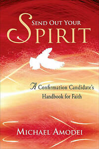 Amodei-Send Out Your Spirit Candidate  BOOK NEW