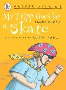 Mr Tripp Goes for a Skate 'Walker Stories S. Sandy McKay