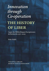 Innovation-Through-Co-Operation-The-History-of-LIBER-Ligue-des