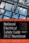 National Electrical Safety Code (NESC) 2012 Handbook, Marne, David J.