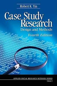 case study research by robert k yin 1994 With over 90,000 copies sold of the previous editions the new third edition of the best-selling case study research has been carefully revised, updated, and expanded.