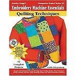 Embroidery Machine Essentials: Quilting Techniques (Jeanine Twigg's Companion Pr