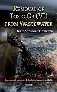 Removal of Toxic Cr (VI) from Wastewater by Tonni Agustiono Kurniawan...