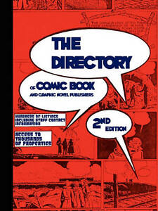 NEW THE DIRECTORY of Comic Book and Graphic Novel Publishers - 2nd Edition