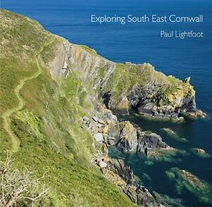 Exploring-South-East-Cornwall-by-Paul-Lightfoot-Paperback-2012