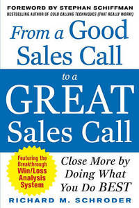 From-a-Good-Sales-Call-to-a-Great-Sales-Call-Close-More-by-Doing-What-You-Do