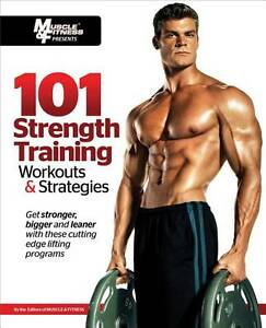 101-Strength-Training-Workouts-Strategies-by-Muscle-Fitness-Magazine