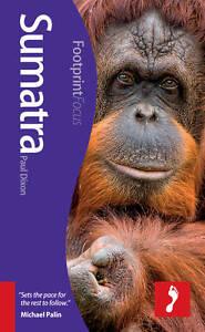 Sumatra-Footprint-Focus-Guide-by-Paul-Dixon-Paperback-2012