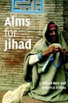 Alms for Jihad, J. Millard Burr and Robert O. Collins, 0521857309