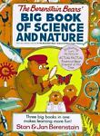 The Berenstain Bears' Big Book of Science and Nature, Stan Berenstain and Jan Berenstain, 0679812385
