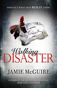 Walking-Disaster-by-Jamie-McGuire-WH5-B39-PB-NEW-BOOK