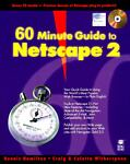 Internet World 60 Minute Guide to Netscape 2, Dennis Hamilton, 0764530089