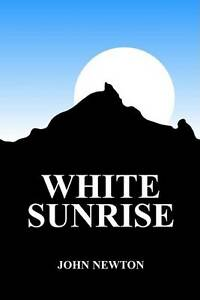 White-Sunrise-Newton-John-William-Used-Good-Book