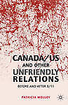 Canada/US and Other Unfriendly Relations: Before and After 9/11, Molloy, Patrici