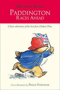 Paddington-Races-Ahead-Paddington-Bond-Michael-Good-Book