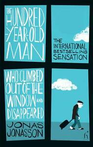 The-Hundred-Year-Old-Man-Who-Climbed-Out-of-the-Window-Disappeared-9781843913726