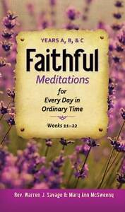 "NEW ""Faithful Meditations for Every Day in Ordinary Time"" W Savage &  M Sweeney"