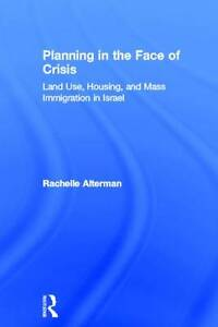 Planning in the Face of Crisis, Rachelle Alterman