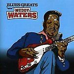 Muddy-Waters-Blues-Greats-2011