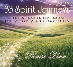 33 Spirit Journeys 6 CDs: Meditations to Live More Fully by Denise Linn NEW