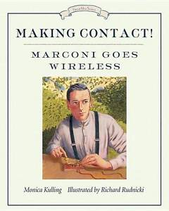 Making-Contact-Great-Idea-Tundra-Books-Richard-Rudnicki-Monica-Kulling-V