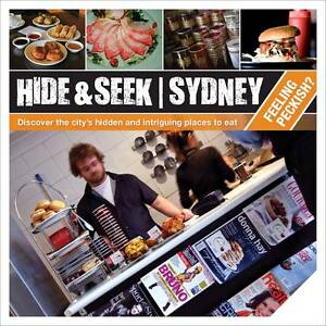 Hide and Seek Sydney: Feeling Peckish? by Explore Australia Where To Eat Sydney