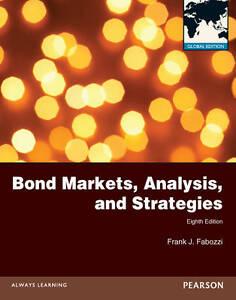 Bond Markets Analysis and Strategies 8E by Frank J Fabozzi (3 Days to AUS)
