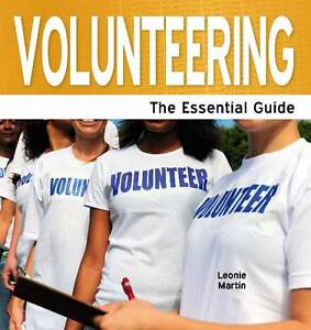 Volunteering: The Essential Guide by Leonie Martin (Paperback, 2011)