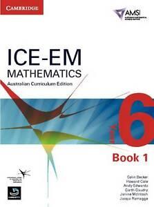 ICE-EM Mathematics Australian Curriculum Edition Year 6 Book 1 by Bill Pender, …
