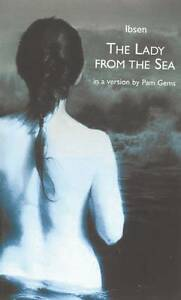 The Lady from the Sea - Henrik Ibsen, Pam Gems   C5