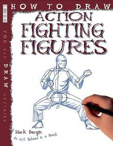How to Draw Action Fighting Figures, Mark Bergin