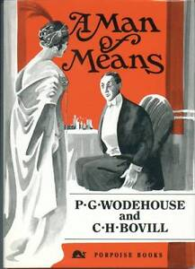 A Man of Means by P. G. Wodehouse, C. H. Bovill, No 30 of 200 Hardback, 1991