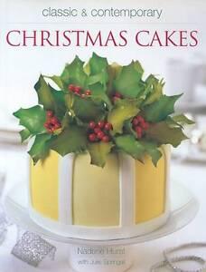 Classic & Contemporary Christmas Cakes by Nadene Hurst