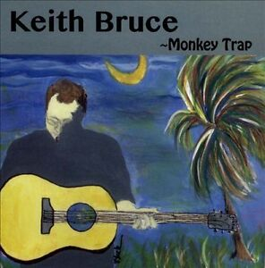 Monkey Trap by Keith Bruce (CD)