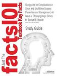 Outlines and Highlights for Complications in Sinus and Skull Base Surgery : Prevention and Management, an Issue of Otolaryngologic Clinics by Samuel S., Cram101 Textbook Reviews Staff, 1614614407