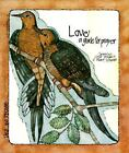 Love by Jacqueline Syrup Bergan and S. Marie Schwan (1985, Paperback)