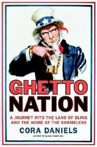 Ghettonation-A-Journey-into-the-Land-of-Bling-and-the-Home-of-the-Shameless