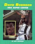 David Robinson, NBA Super Center, Bill Gutman, 156294228X