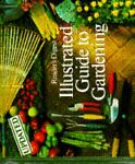 The Illustrated Guide to Garden, Reader's Digest Editors, 0394217071