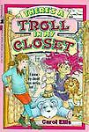 There's a Troll in My Closet, Carol Ellis, 0671871617