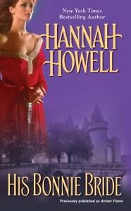 His Bonnie Bride by Hannah Howell (2012, Paperback)