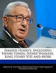 Famous Henry's, Including Henry Fonda, Henry Winkler, King Henry Viii and More, Victoria Hockfield, 1241699976