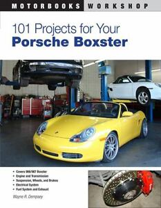 101-Projects-for-Your-Porsche-Boxster-by-Wayne-R-Dempsey-2011-Paperback